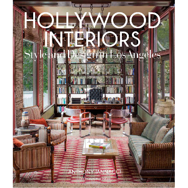 Hollywood Interiors : Style and Design in Los Angeles Coffee Table Book