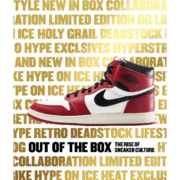 Out of the Box : Sneaker Culture Coffee Table Book