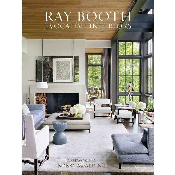 Ray Booth : Evocative Interiors Coffee Table Book