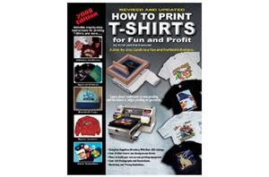 How to Print T-Shirts for Fun and Profit Book | Lawson Screen & Digital Products