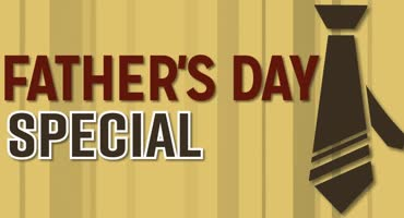 Fathers Day Special 2