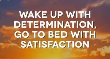 Determination Satisfaction