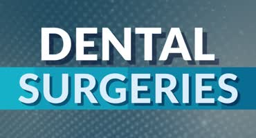 Dental Surgeries