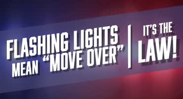 Flashing Lights Means Move Over
