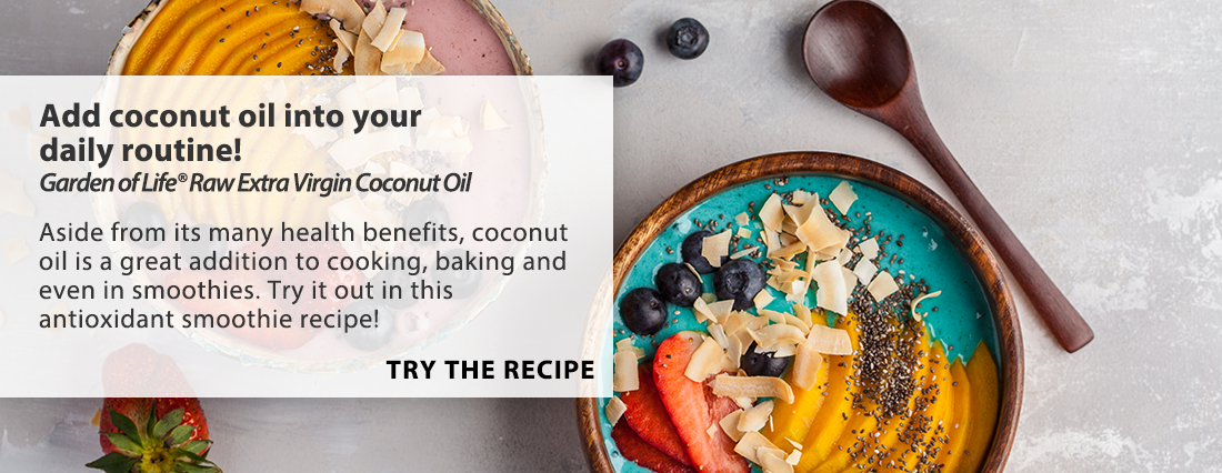 Add Coconut Oil Into Your Daily Routine.