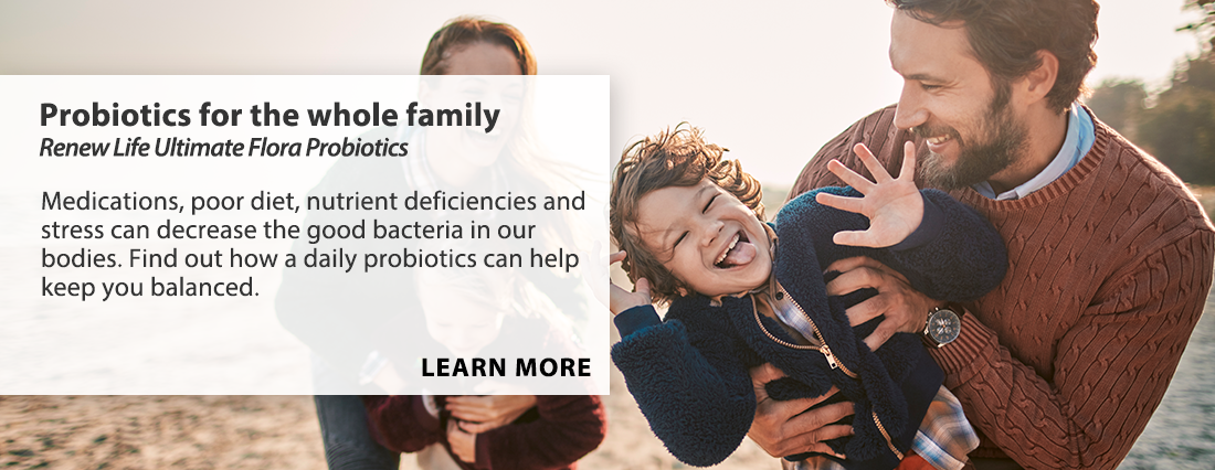 Probiotics For The Whole Family.