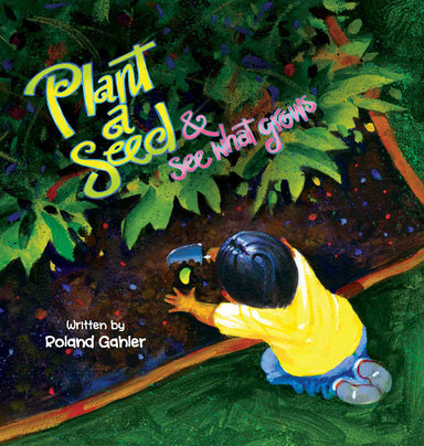 Plant a Seed & See What Grows Book