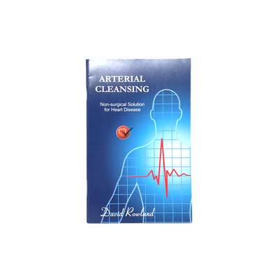 Arterial Cleansing By David W. Rowland