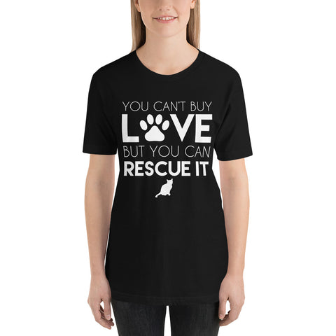 Image of Can't buy Love but you can rescue it - Short-Sleeve Unisex T-Shirt
