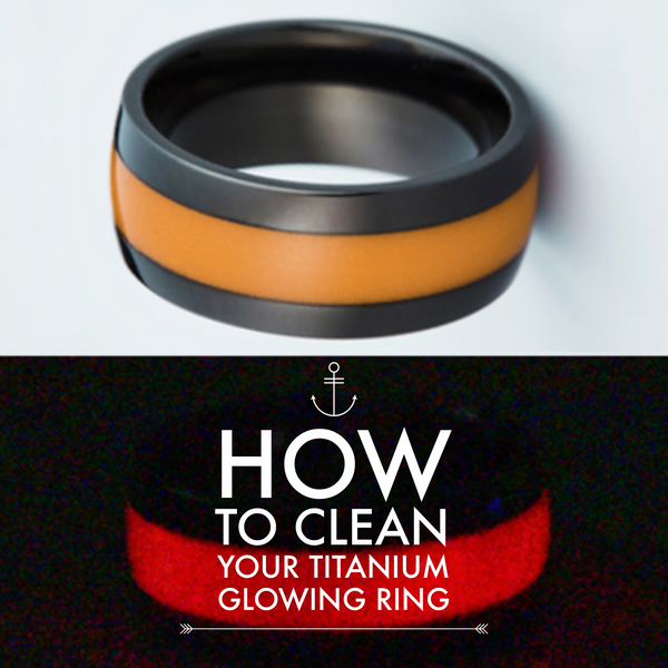How to clean your Titanium Glowing Ring
