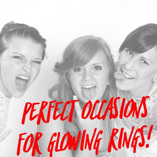 3 Perfect occasions for giving a Glowing Ring as a gift
