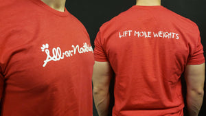All-or-Nothing: Lift More Weights Tee