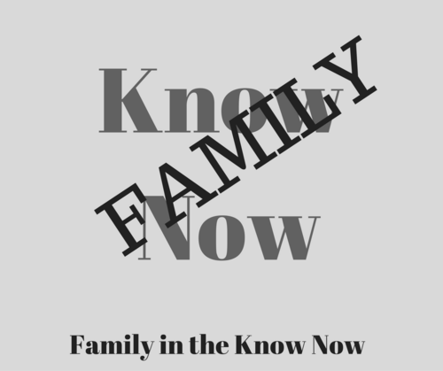 Family In The Know Now