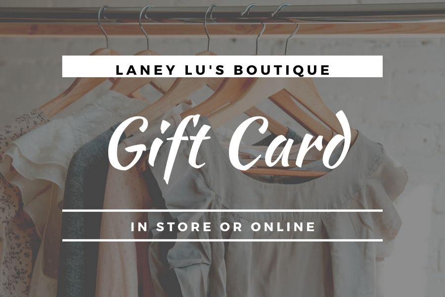 Laney Lu's Boutique Gift Card