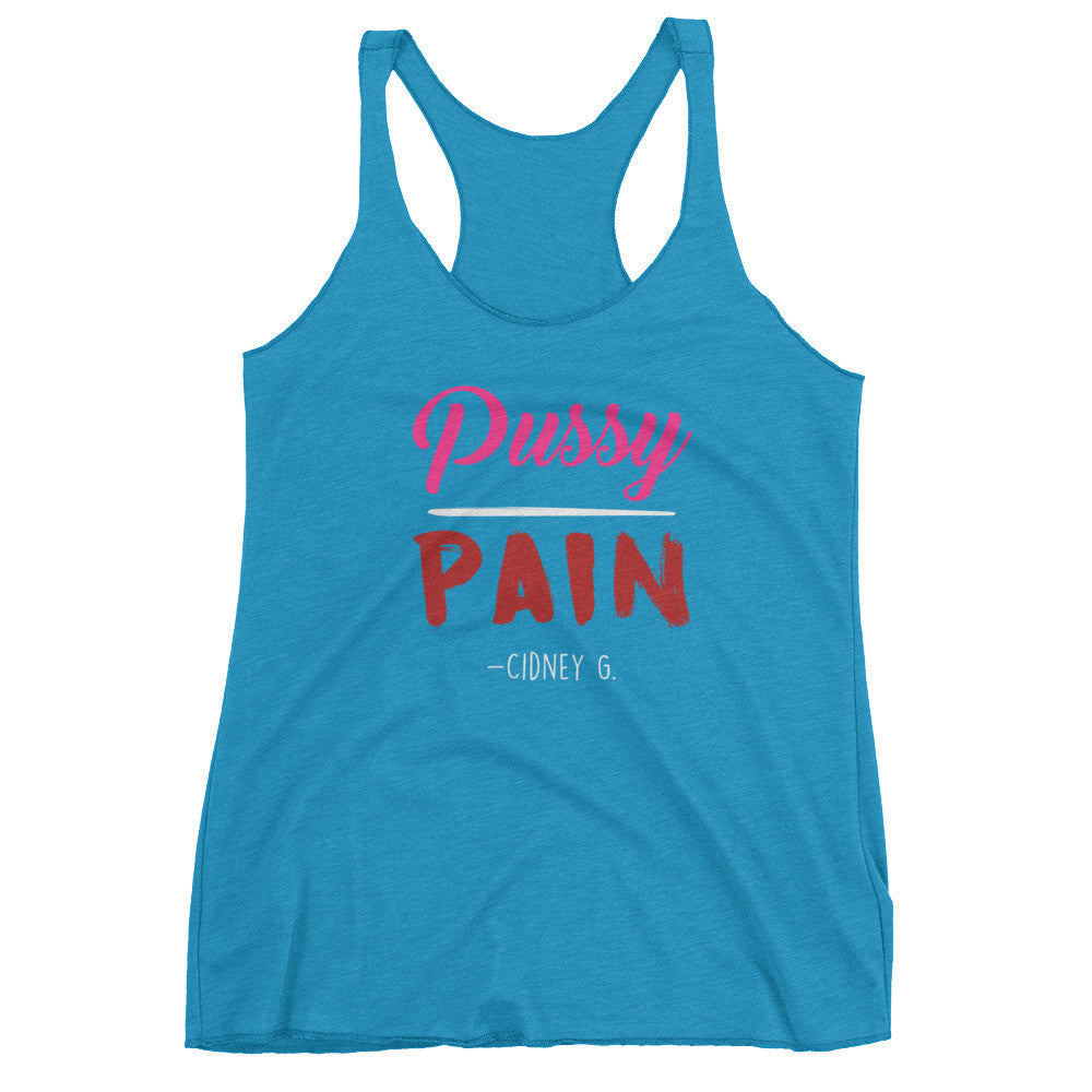 """Pussy over Pain"" Women's tank top"