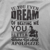 Ali - If you even dream of beating me - CD Universe Apparel