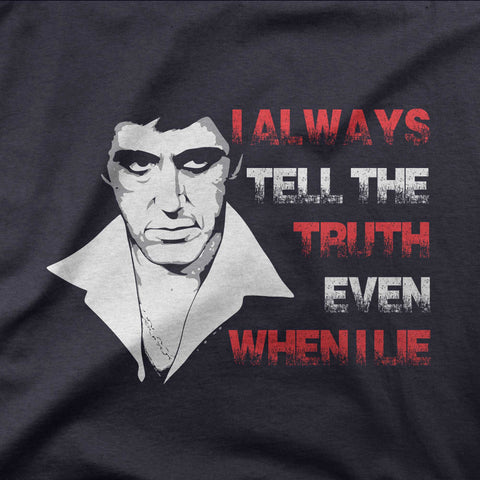 I always tell the truth - CD Universe Apparel