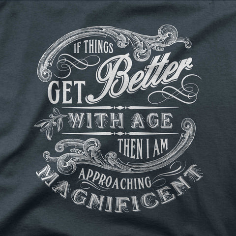 Better with age - CD Universe Apparel