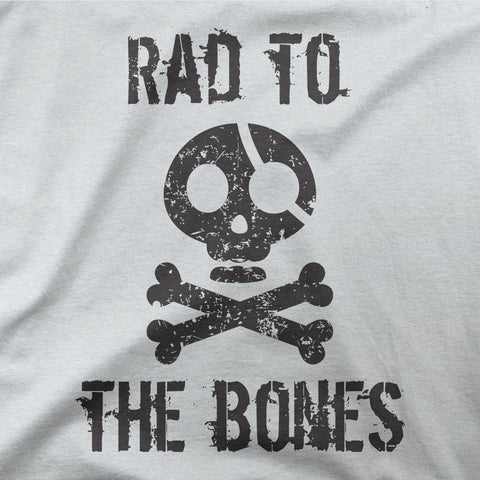Rad to the bones