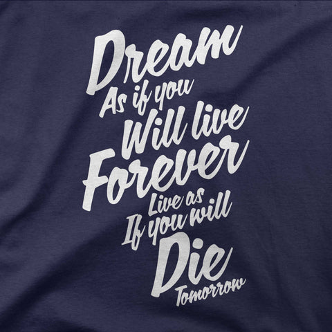 Dream as you will live forever - CD Universe Apparel