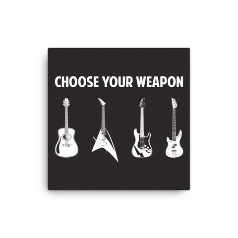Choose Your Weapon Canvas - CD Universe Apparel