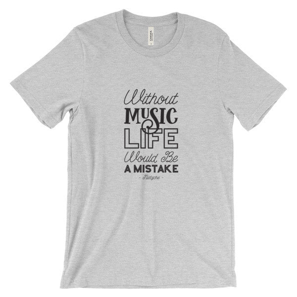 Without music life would be a mistake - Nietzche