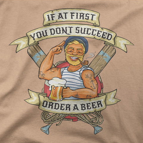 If at first you don't succeed, order a beer! - CD Universe Apparel