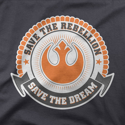 Save the Rebellion, save the dream