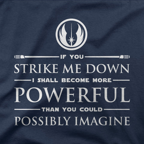 If you strike me down... - CD Universe Apparel