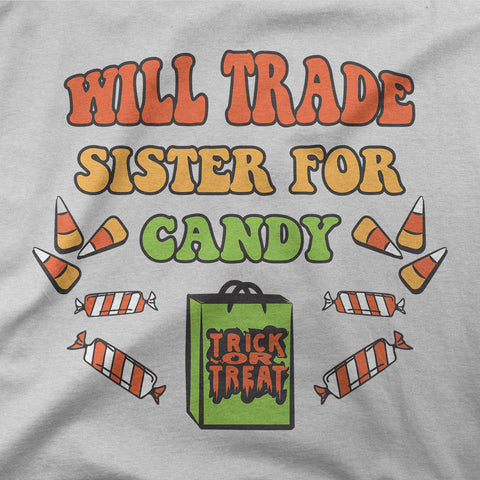 Will trade sister for candy