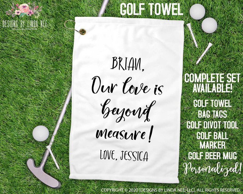 Love Beyond Measure Personalized Golf Towel