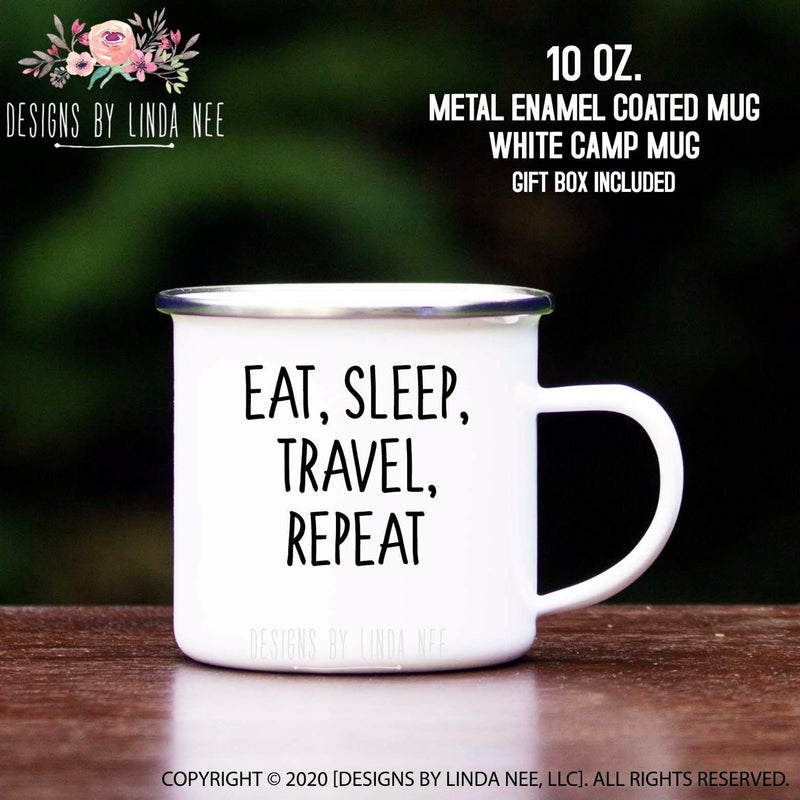 Eat, Sleep, Travel, Repeat   Camp Mug