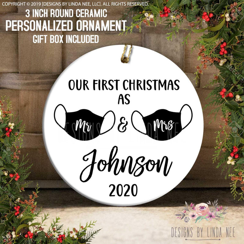 Black font Our First Christmas as Mr & Mrs Johnson 2020 Black face masks highlight white Font for (Mr) & (Mrs)  Personalized Ornament