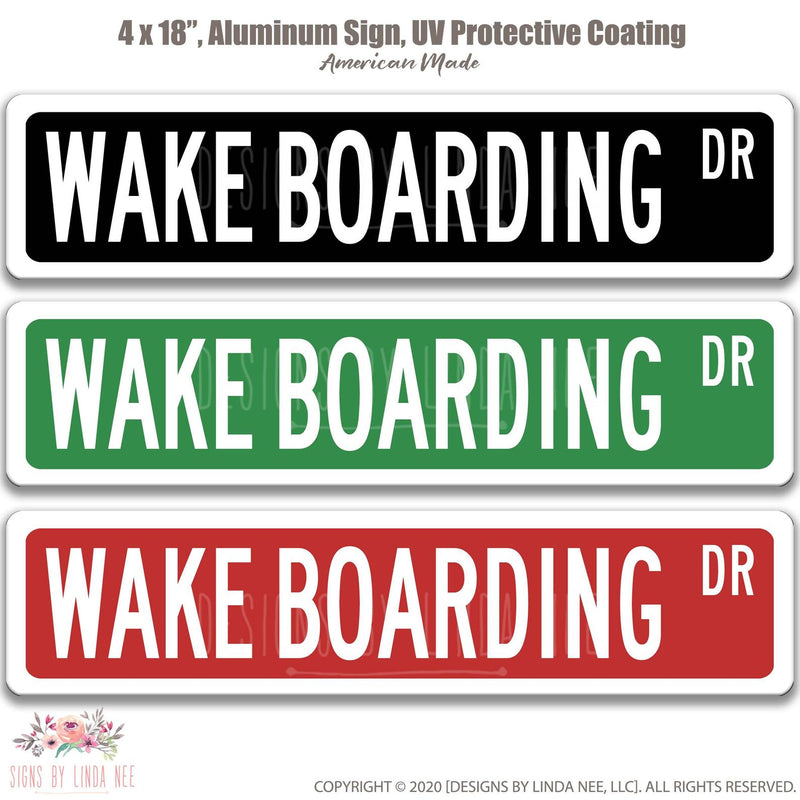 Wakeboarding Dr. 18x4 Sign