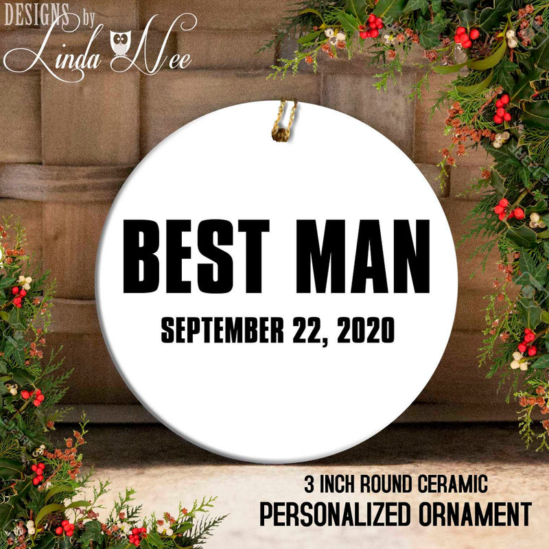 Best Man September22, 2020 Dated Personalized Ornament