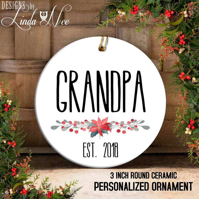 Grandpa EST. 2018 Poinsettia Personalized Ornament