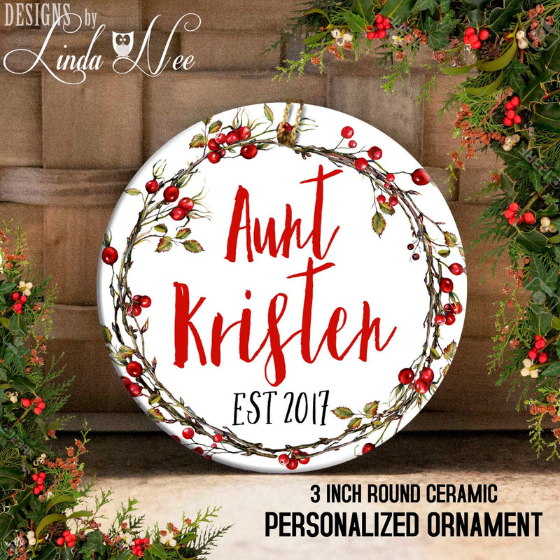 Holly Berry Wreath Personalized Aunt Ornament