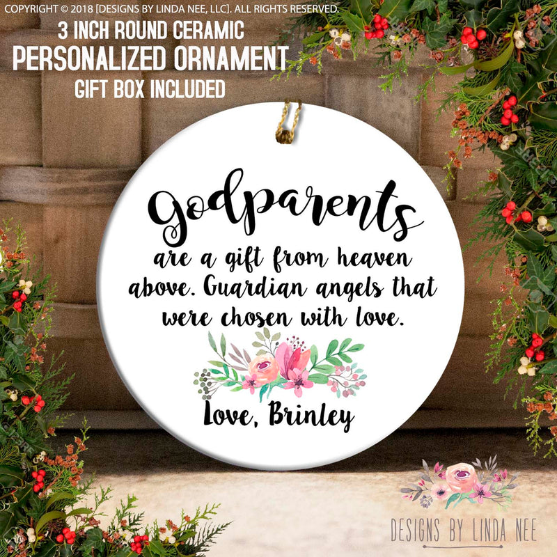 Godparents Are A Gift From Heaven Above. Guardian Angels That Were Chosen With Love, Brinley Personalized Ornament