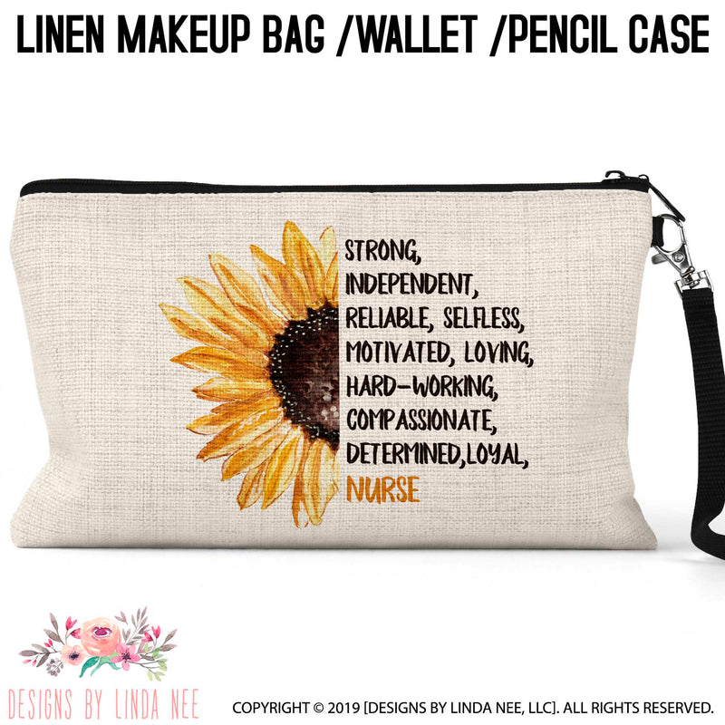 Sunflower half on left side of cosmetic bag with Nurse quote on right