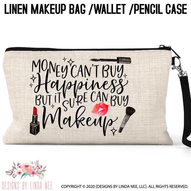 Cosmetic bag with lipstick, lips, and blush brush icons with quote Money can't buy happiness, but it sure can buy makeup