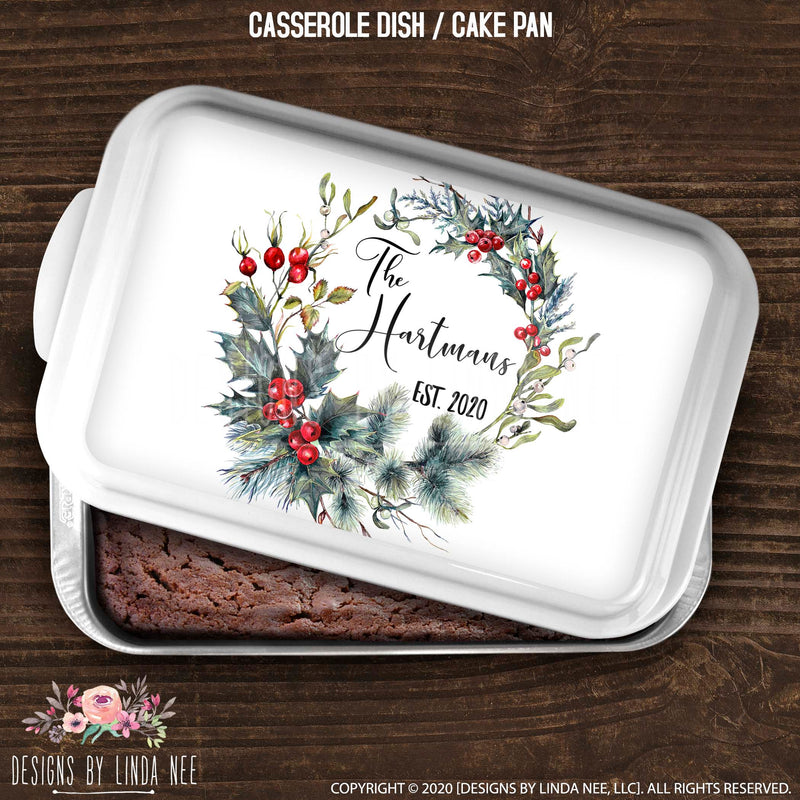 Personalized Name in Holly & Bay Leave Wreath Casserole / Cake Pan