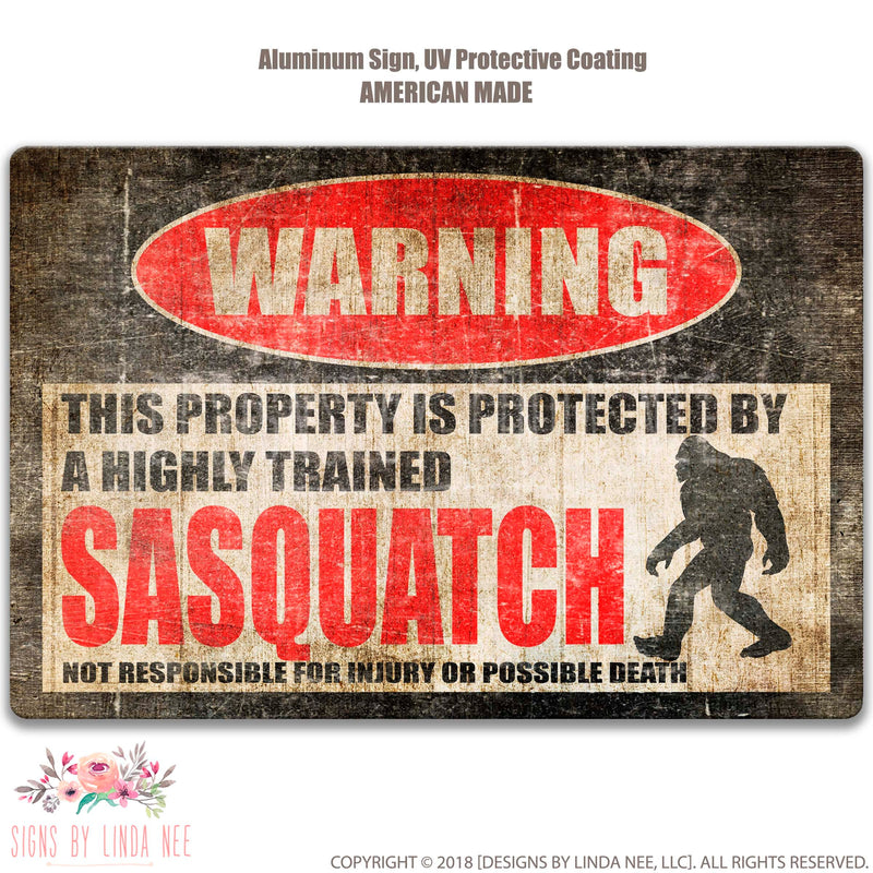 Sasquatch Protected Property Sign