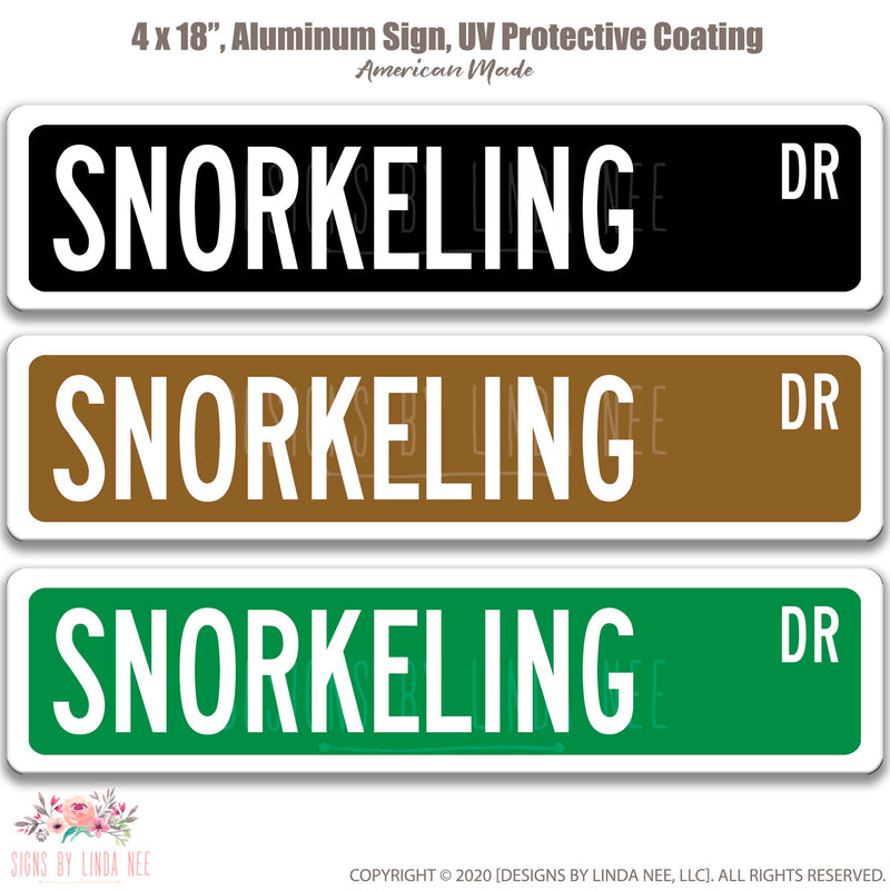 Snorkeling Dr. Black with white font, Brown with white font and Green with white font 18x4 Sign