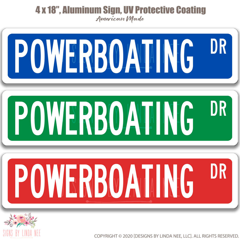 Power Boating Dr. on 18x4 Sign
