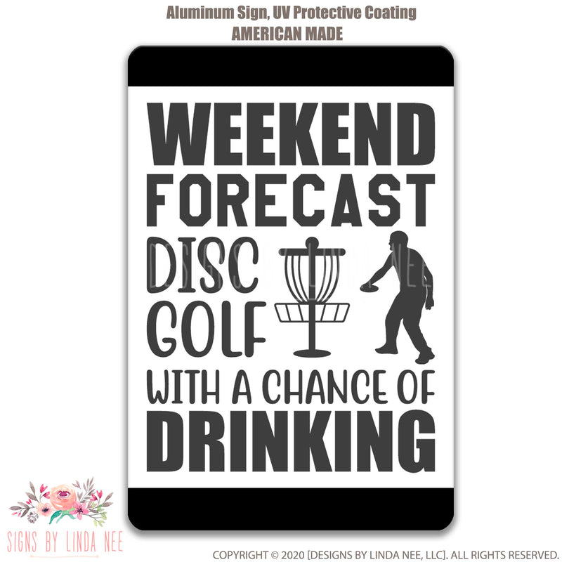 Weekend Forecast Disc Golf Sign