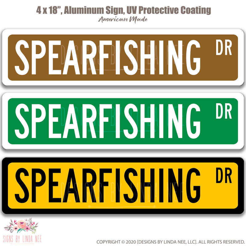 Spearfishing Dr. Brown wih white font, Green with white font and yellow with black font Street Sign