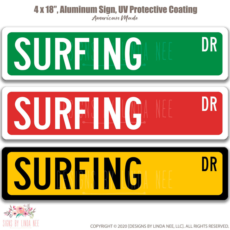Surfing Dr. on 18x4 Sign
