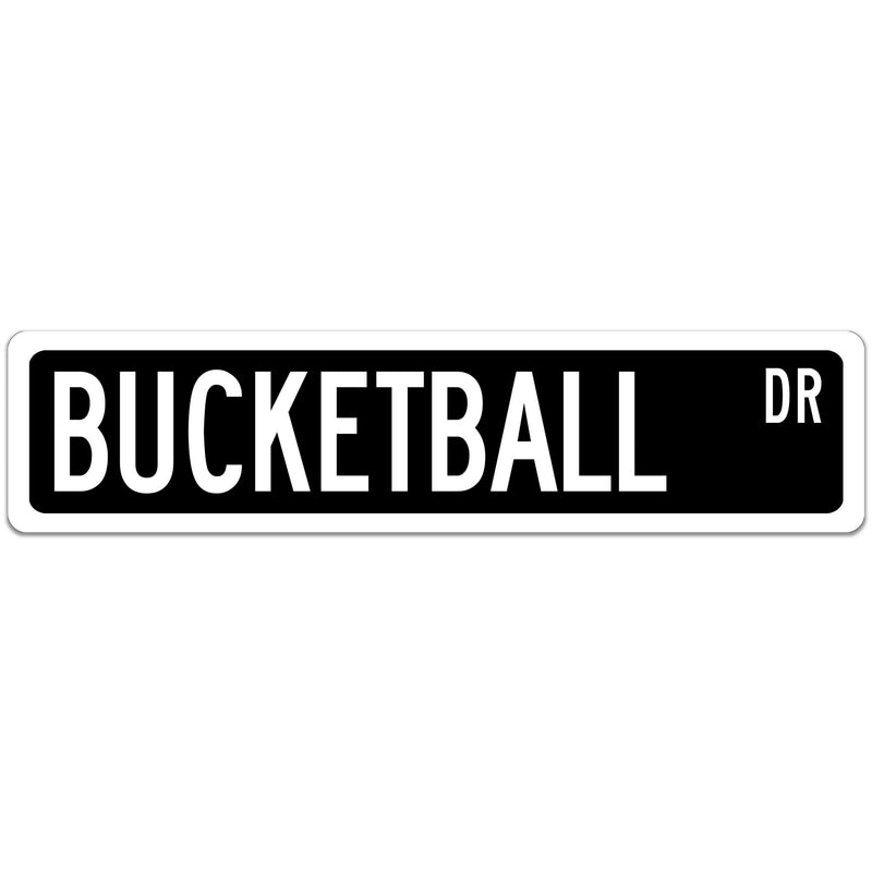 Bucketball Street Sign Black sign White font