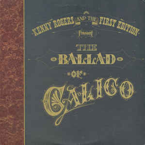 The Ballad Of Calico