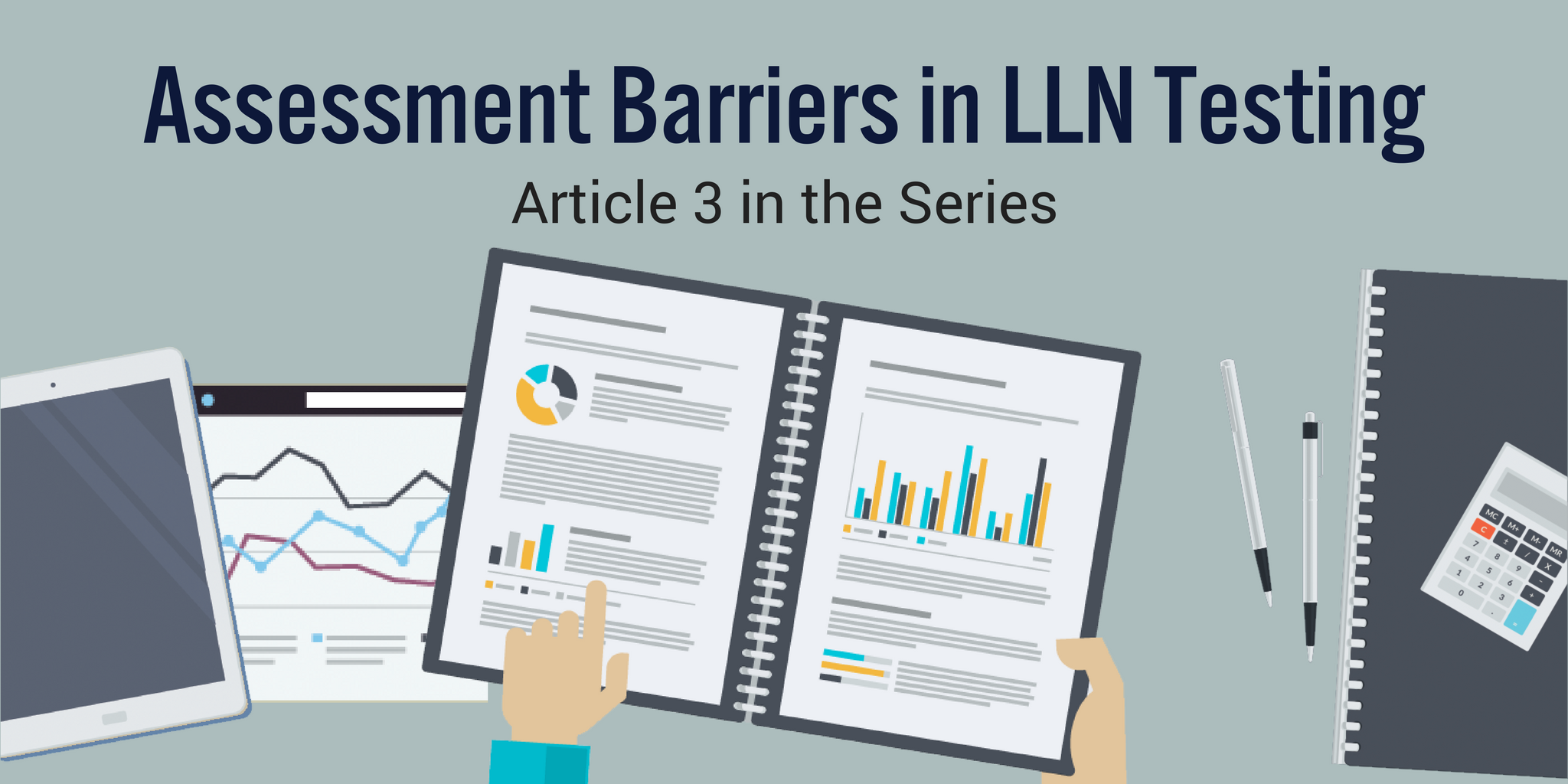 Assessment Barriers in LLN Testing